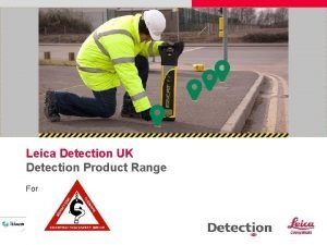 Leica Detection UK Detection Product Range For NEW