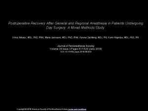 Postoperative Recovery After General and Regional Anesthesia in