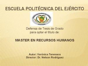 ESCUELA POLITCNICA DEL EJRCITO Defensa de Tesis de