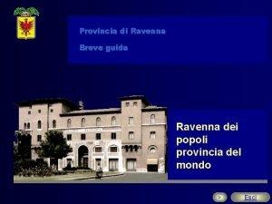 Provincia di Ravenna Breve guida Ravenna dei popoli