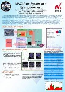 MAXI Alert System and Its improvement Fumitoshi Suwa