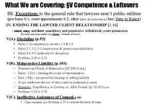 What We are Covering V Competence Leftovers III