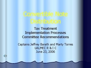 Convertible Note Distribution Tax Treatment Implementation Processes Committee
