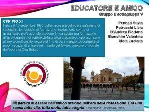 EDUCATORE E AMICO Gruppo E sottogruppo V CFP