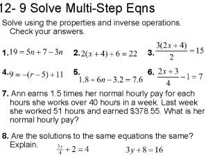 12 9 Solve MultiStep Eqns Solve using the
