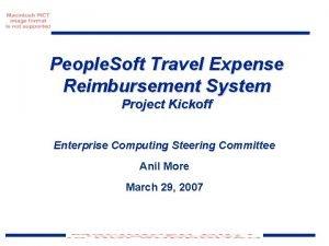 People Soft Travel Expense Reimbursement System Project Kickoff