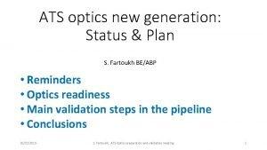 ATS optics new generation Status Plan S Fartoukh