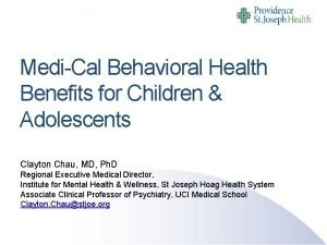 MediCal Behavioral Health Benefits for Children Adolescents Clayton