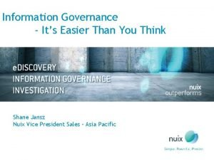 Information Governance Its Easier Than You Think Shane