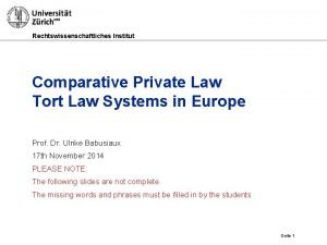 Rechtswissenschaftliches Institut Comparative Private Law Tort Law Systems