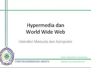 Hypermedia dan World Wide Web Interaksi Manusia dan