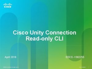 Cisco Unity Connection Readonly CLI April 2016 2015