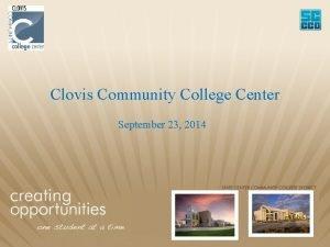 Clovis Community College Center September 23 2014 Clovis