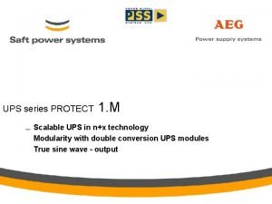 UPS series PROTECT 1 M Scalable UPS in