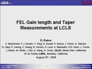 FEL Gain length and Taper Measurements at LCLS