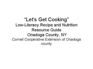 Lets Get Cooking LowLiteracy Recipe and Nutrition Resource