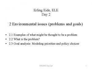 Erling Eide ELE Day 2 2 Environmental issues