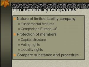 Limited liability companies n Nature of limited liability