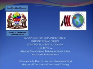 United Republic of Tanzania Ministry of Education and