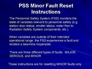 PSS Minor Fault Reset Instructions The Personnel Safety