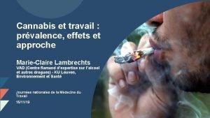 Cannabis et travail prvalence effets et approche MarieClaire