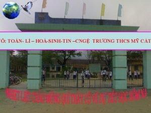 T TON L HOSINHTIN CNG TRNG THCS M