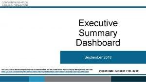 Executive Summary Dashboard September 2018 The Executive Summary