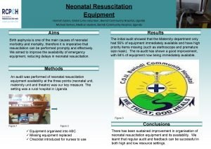 Neonatal Resuscitation Equipment Hannah Spiers Global Links volunteer