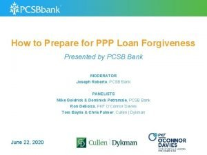 How to Prepare for PPP Loan Forgiveness Presented
