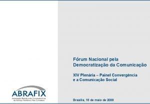 Frum Nacional pela Democratizao da Comunicao XIV Plenria