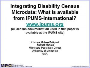 Integrating Disability Census Microdata What is available from