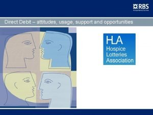 Direct Debit attitudes usage support and opportunities Direct