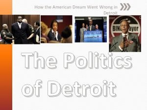 How the American Dream Went Wrong in Detroit