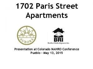 1702 Paris Street Apartments Presentation at Colorado NAHRO