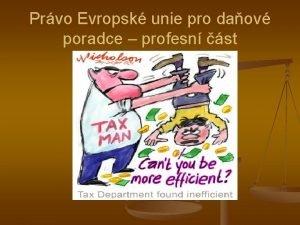 Prvo Evropsk unie pro daov poradce profesn st