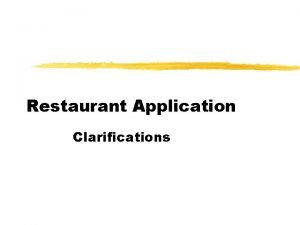 Restaurant Application Clarifications Actors and Use Cases z