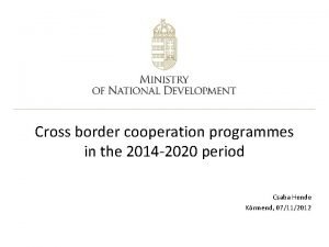 Cross border cooperation programmes in the 2014 2020