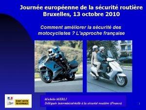 Journe europenne de la scurit routire Bruxelles 13