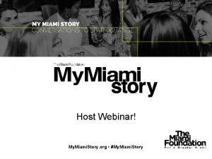 Host Webinar My Miami Story org My Miami
