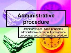 Administrative procedure Definition types basic principles administrative decision