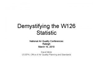 Demystifying the W 126 Statistic National Air Quality