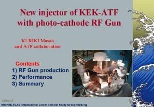 New injector of KEKATF with photocathode RF Gun