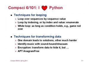 Compsci 6101 I Python l Techniques for looping