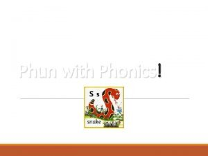 Phun with Phonics What is a phoneme Its