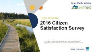 Town of Hinton 2016 Citizen Satisfaction Survey 2016