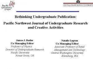 Rethinking Undergraduate Publication Pacific Northwest Journal of Undergraduate