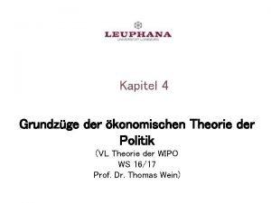 Kapitel 4 Grundzge der konomischen Theorie der Politik