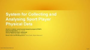 System for Collecting and Analysing Sport Player Physical