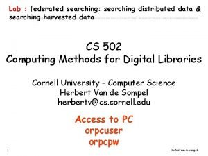 Lab federated searching searching distributed data searching harvested