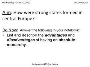 Wednesday May 30 2012 Mr Lombardi Aim How